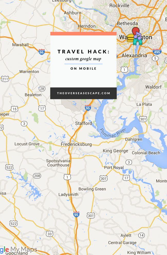Travel Hack: Use Custom Google Maps on Mobile – The Overseas Escape