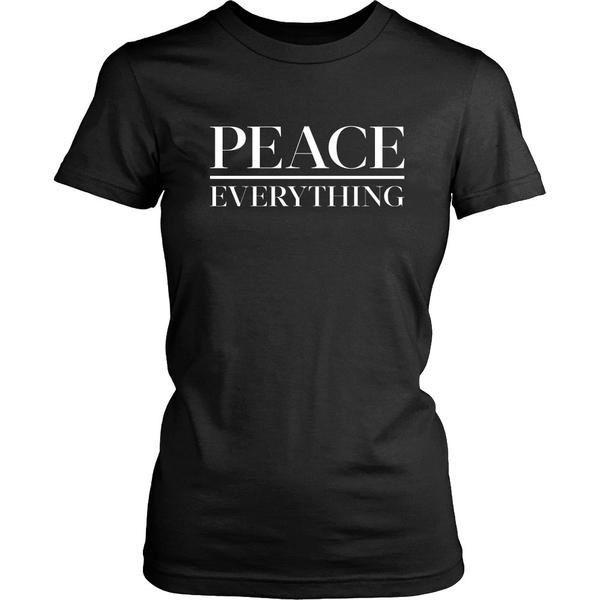 93d23d731 Peace Over Everything | @giftryapp Meme Shirts, The End, Everything, Funny  Memes
