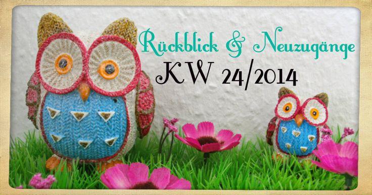 Katis-Buecherwelt: [NEUZUGANG] Rückblick und Neuzugänge der KW 24/201...