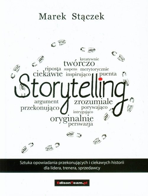 Storytelling Stączek Marek EdisonTeam.pl.Księgarnia internetowa Czytam.pl