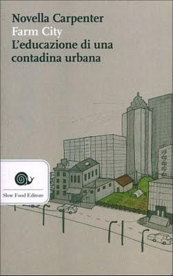 La #biblioteca di @1buonaoccasione #28 'Farm City' di Novella Carpenter http://unabuonaoccasione.it/it/da-non-perdere/libri … …