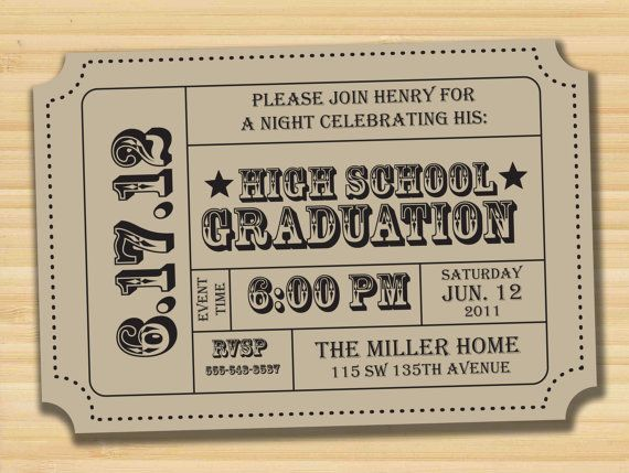 Graduation Party Invitation Idea What Do You Think Of This Style Concert Ticket
