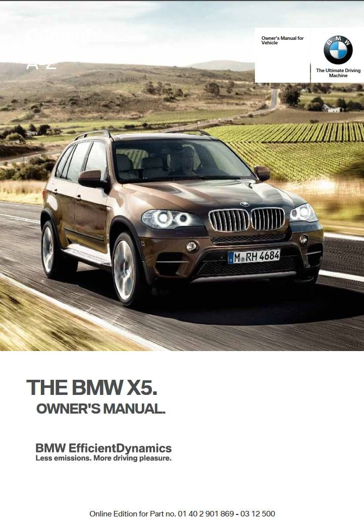Bmw X5 2013 Owner S Manual Has Been Published On Procarmanuals Com Https Procarmanuals Com Bmw X5 2013 Owners Manual Owners Manuals Bmw Bmw X6