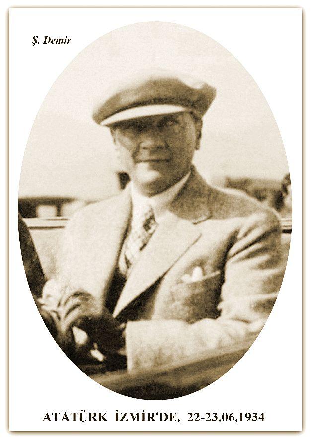 ATATÜRK İZMİR'DE. 22-23.06.1934