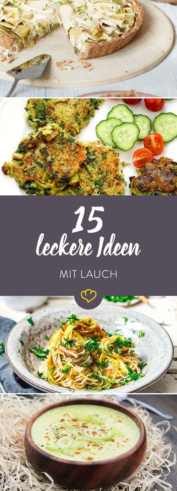Sei kein Lauch - hau das Gemüse lieber in die Pfanne, in den Suppentopf oder auf einen buttrigen Tarteboden. Lass dich von unseren 15 Ideen inspirieren.