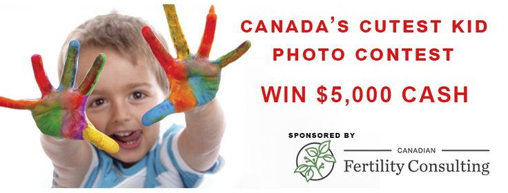Canada's Cutest Kid Photo Contest, Enter To Win Up To $5,000 Cash.