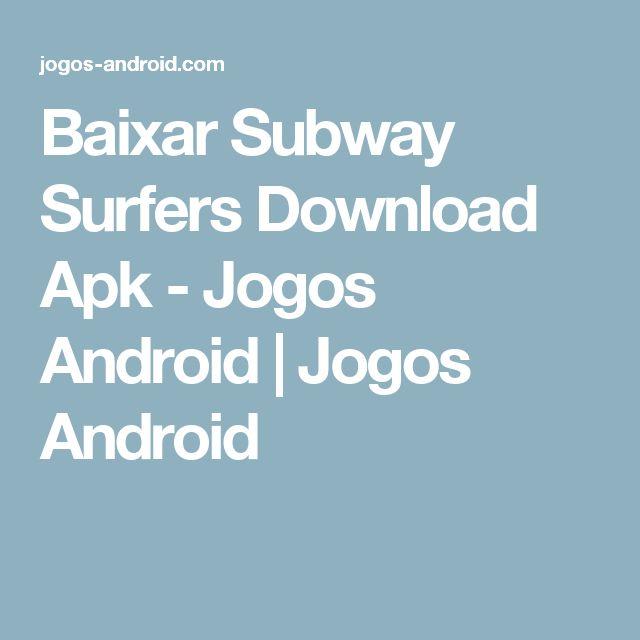 Baixar Subway Surfers Download Apk - Jogos Android | Jogos Android