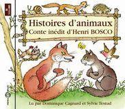 Histoires d'Animaux: Conte Inédit d'Henri Bosco [Digital Download]