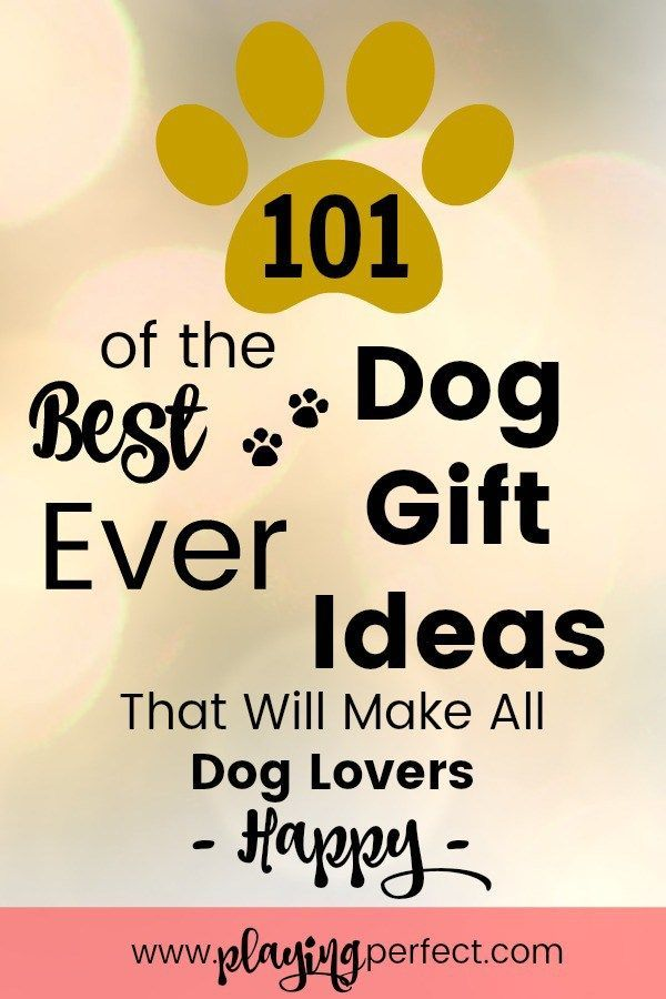 101 of the best ever dog gift ideas for dog parents! If you are a dog mom, a dog dad, or are looking for a dog gift for the dog lover in your life, here's the dog gift list for you! 101 dog present ideas for dog people plus free dog decor printables! FREE printable! | playingperfect.com #dogblog #dog #dogideas #doggifts #dogmom #gifts #playingperfect #puppy #newdog #puppies #dogmama #doglovers #dogpeople #ilovemydog #dogs #dogparents #dogprints #dogprintable #birthday