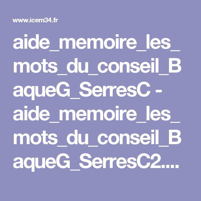 aide_memoire_les_mots_du_conseil_BaqueG_SerresC - aide_memoire_les_mots_du_conseil_BaqueG_SerresC2.pdf