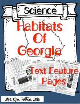 Georgia Habitats Text Features Pages  I was looking for a way to incorporate text features and review Science standards. I hope your class enjoys these pages as much as mine does! This is an excellent way to incorporate ELA into your Science curriculum.