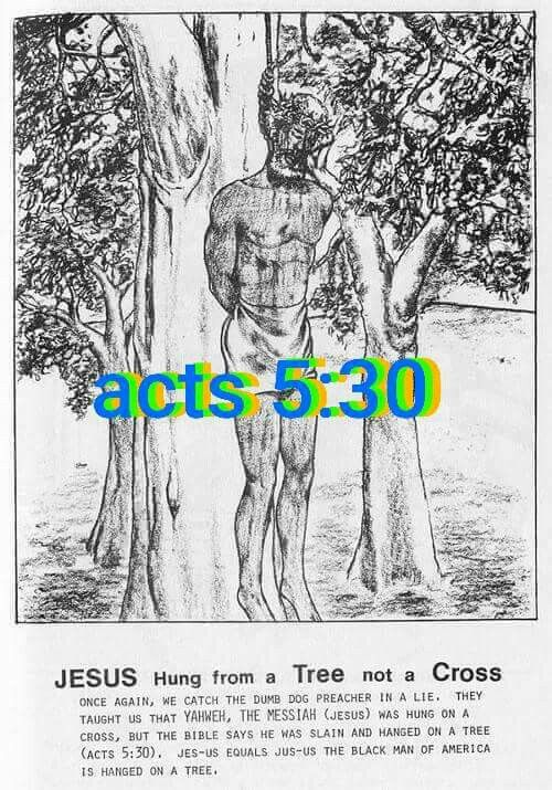 Acts 5: 30 (Symbolic. That's why slaves were hung in the SAME fashion). This is where it came from.