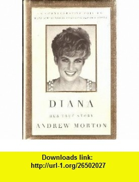 Diana Andrew Morton ,   ,  , ASIN: B001HTDMW6 , tutorials , pdf , ebook , torrent , downloads , rapidshare , filesonic , hotfile , megaupload , fileserve