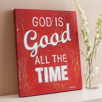 God Is Good - Gallery Wrapped Canvas Print