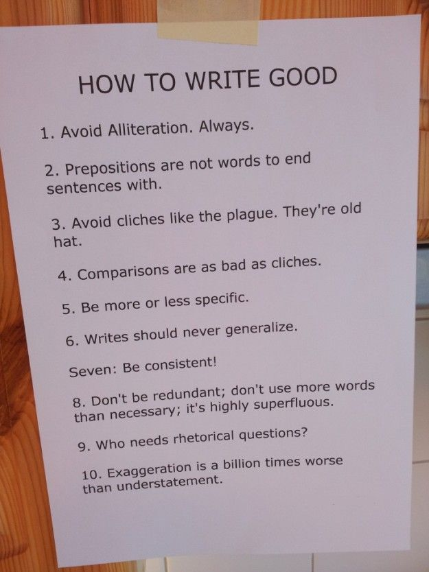 How to write good - Don't be redundant; don't use more words than necessary; it's highly superfluous.