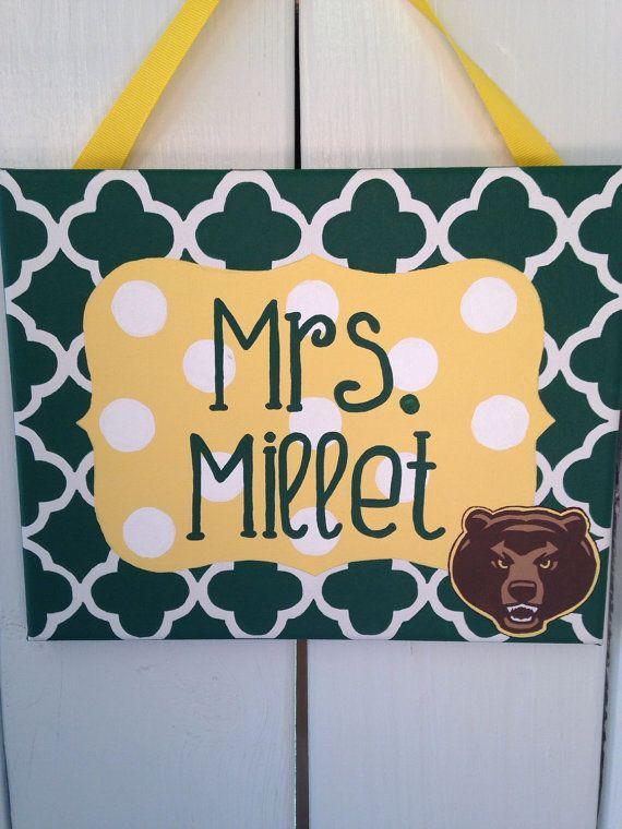 Customized Baylor Bears door hanger for a teacher's classroom