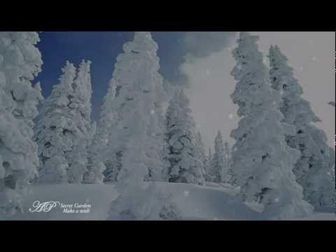 ~★~SECRET GARDEN - Make A Wish(Winter Poem) NOT MINE! I REPEAT NOT MINE!!! but it's really pretty...