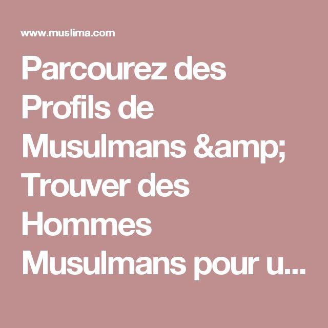 Recherche un homme musulman pour mariage