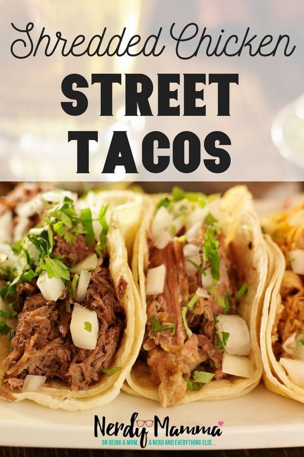 Shredded Chicken Street Tacos Recipe Shredded Chicken Recipes Recipes Pulled Chicken Tacos