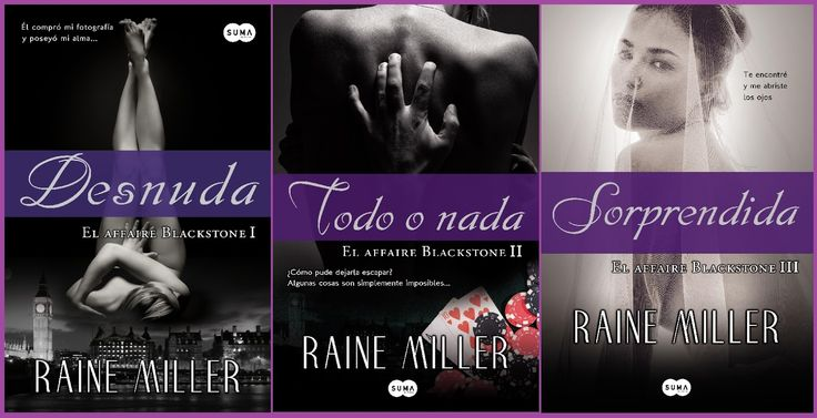 Bookceando Entre Letras: TRILOGÍA: EL AFFAIRE BLACKSTONE - RAINE MILLER (+18)