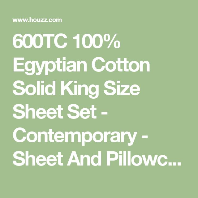 600TC 100% Egyptian Cotton Solid King Size Sheet Set - Contemporary - Sheet And Pillowcase Sets - by World Mart USA Inc.