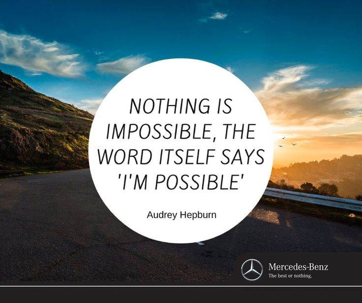 Nothing is impossible, the word itself says, I'm possible. #SundayMotivationals #TeamStanma