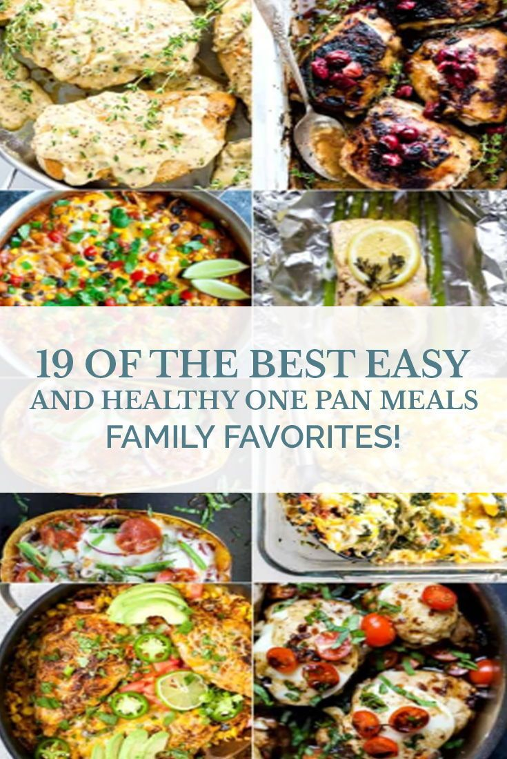 19 Of The Best Easy Healthy One Pan Meals Healthy Eating