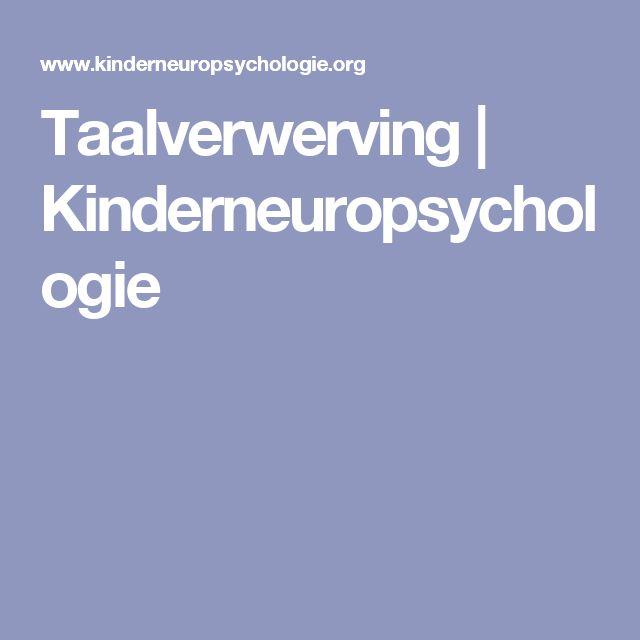 Taalverwerving   Kinderneuropsychologie