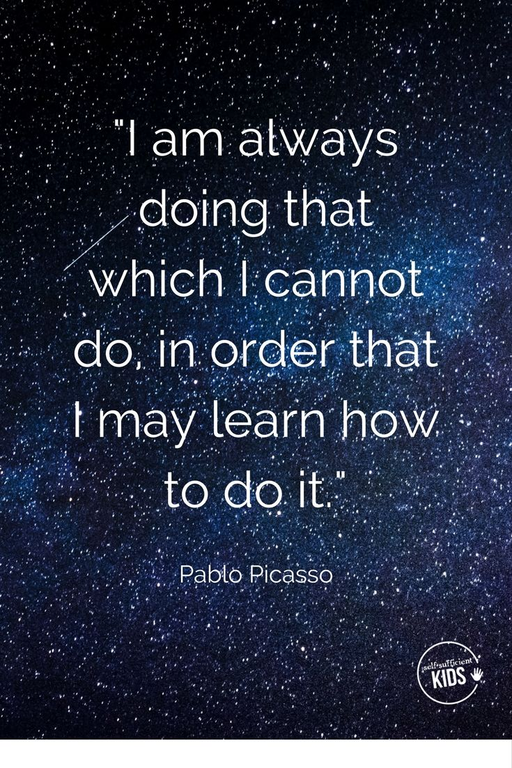 """""""I am always doing that which I cannot do in order that I may learn how to do it."""" Pablo Picasso #quotes #quote #growthmindset"""