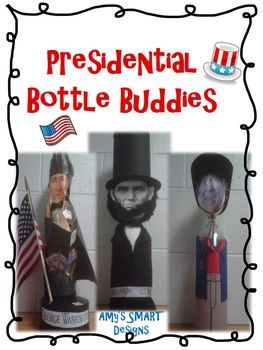 Presidential Bottle Buddies, an all time FAVORITE project of mine.  They look so wonderful displayed in the hallway or classroom alongside their bio poems.  I use this project when reading the biography genre in reading workshop.  It also is excellent to use for a social studies project or in the month of  February for President's Day.