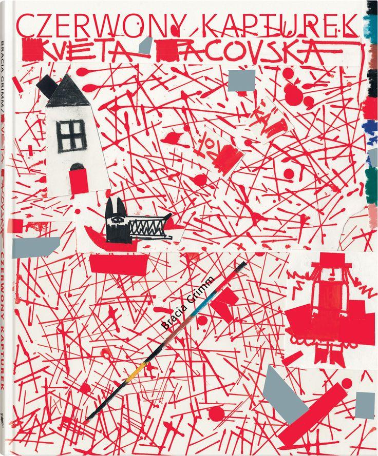 Květa Pacovská - Czerwony Kapturek (Bracia Grimm)