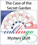 All About Inklingo » Blog Archive » The Case of the Secret Garden COTSG #quilting #inklingo