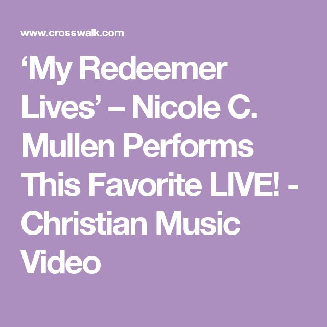 'My Redeemer Lives' – Nicole C. Mullen Performs This Favorite LIVE! - Christian Music Video