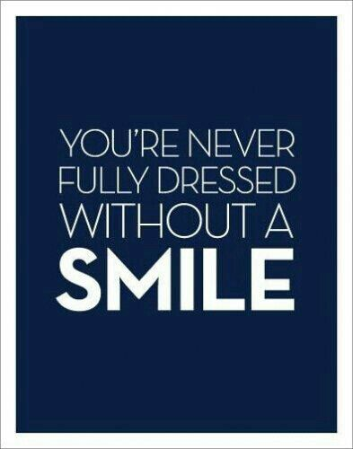 Never stop smiling! You make our days brighter :)