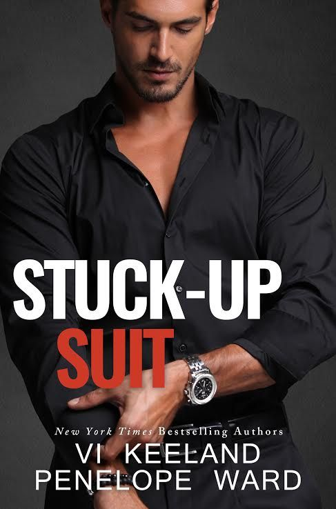 COVER REVEAL: Stuck-Up Suit by Penelope Ward and Vi Keeland ~ https://fairestofall.wordpress.com/2016/02/24/cover-reveal-stuck-up-suit-by-penelope-ward-and-vi-keeland/