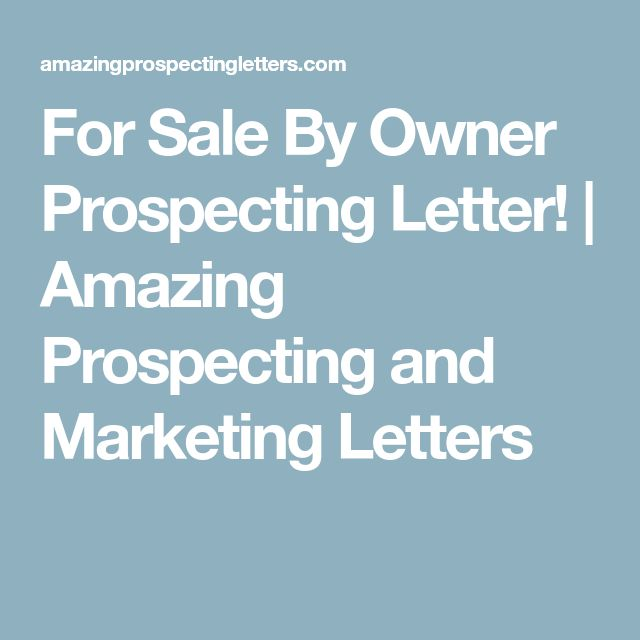 For Sale By Owner Prospecting Letter! | Amazing Prospecting and Marketing Letters