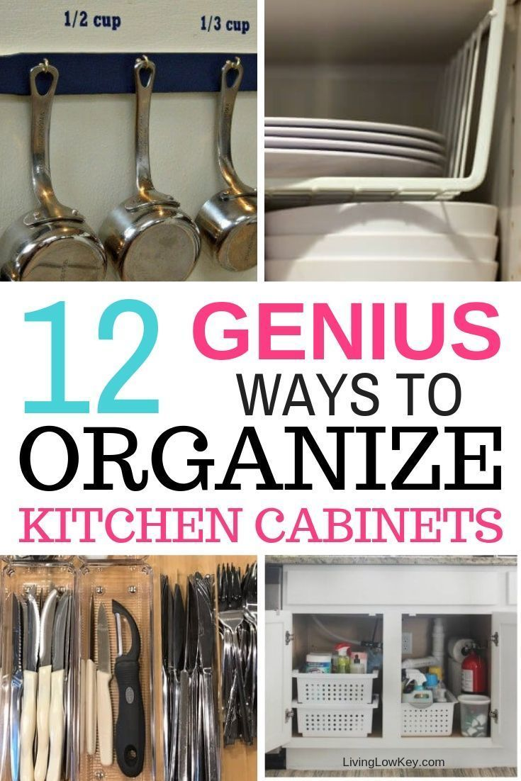What Is The Best Way To Organize Kitchen Cabinets
