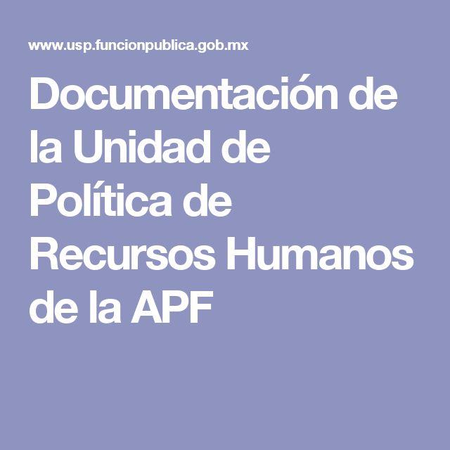 Documentación de la Unidad de Política de Recursos Humanos de la APF