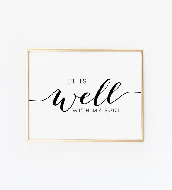 It is well with my soul, Printable wall art, Christian Wall art, Inspirational Quote, Printable quotes Gallery wall decor Scripture wall art
