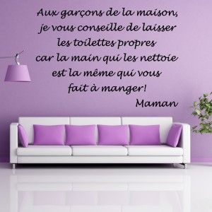 Sticker texte citation aux gar ons de la maison for Amorce maison pour gardon