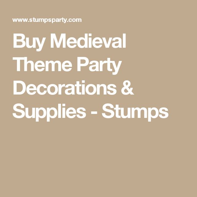 Buy Medieval Theme Party Decorations & Supplies - Stumps