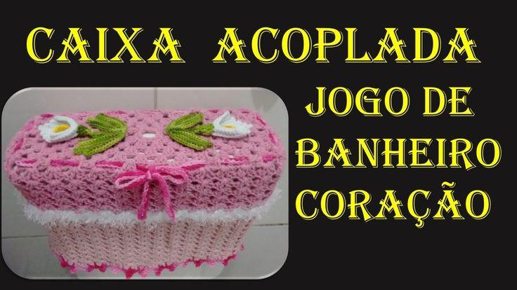 Capa Caixa Acoplada Jogo de Banheiro Coração Wilma Crochê