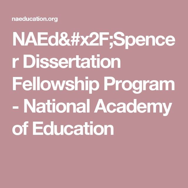 spencer dissertation fellowships program These $25,000 fellowships support individuals whose dissertations show  potential for bringing fresh and constructive.