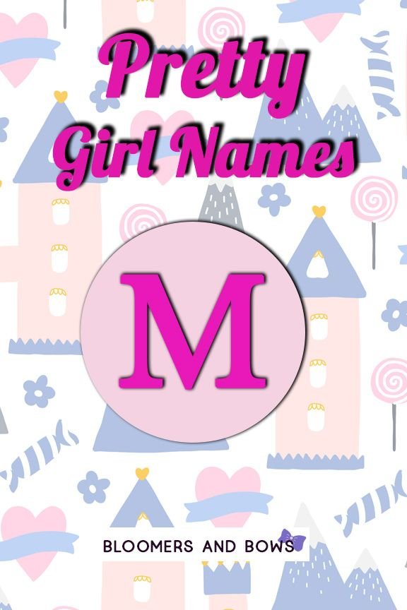 Girl Names That Start With M Girl Names Pretty Girls Names