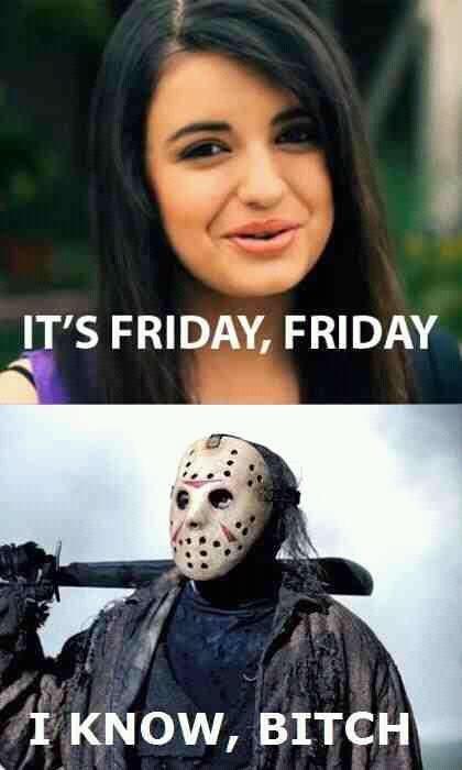 Gotta get down on Friday...