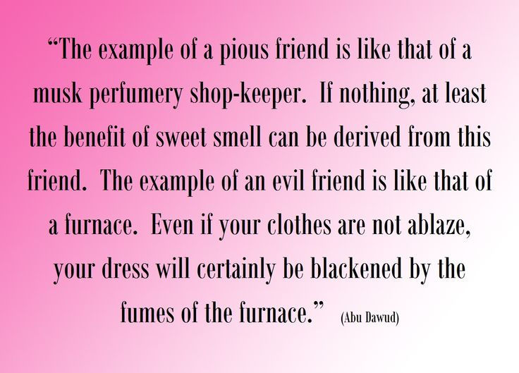 Example of a pious friend.  (Islam)