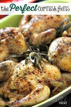 The Perfect Cornish Hens Recipe