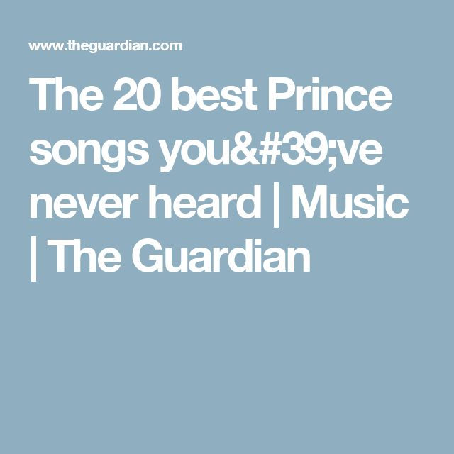 The 20 best Prince songs you've never heard | Music | The Guardian