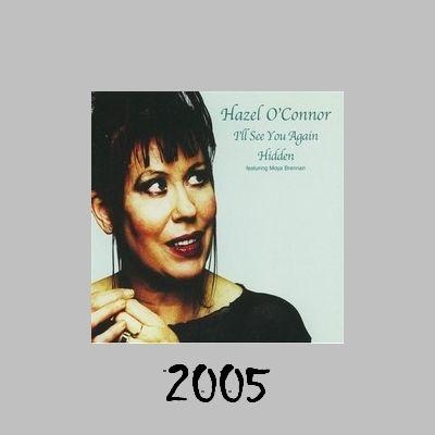 Hazel O'Connor - I'll See You Again