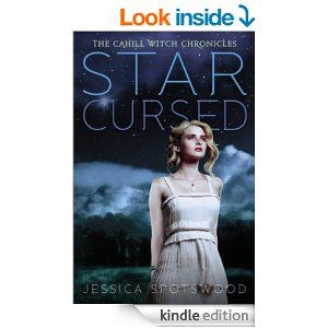 Amazon.com: Star Cursed: The Cahill Witch Chronicles, Book Two eBook: Jessica Spotswood: Kindle Store
